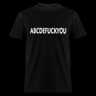T-Shirts ~ Men's T-Shirt ~ ABCEDFUCKYOU
