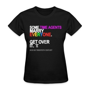 Some TIme Agents Marry Everyone Women's Black - Women's T-Shirt