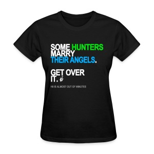 Some Hunters Marry Angels Women's Black - Women's T-Shirt