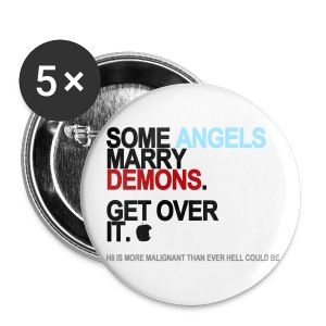 Some Angels Marry Demons Button - Small Buttons