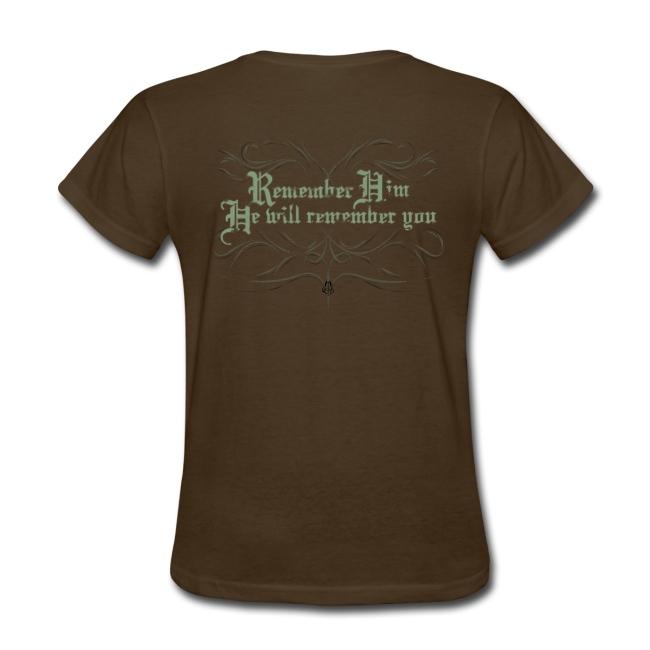 Remember Him women T-Shirt