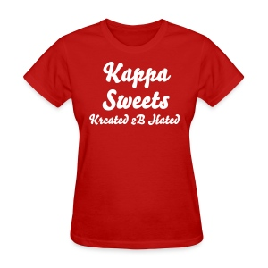K-Sweets Kreated 2B Hated - Women's T-Shirt