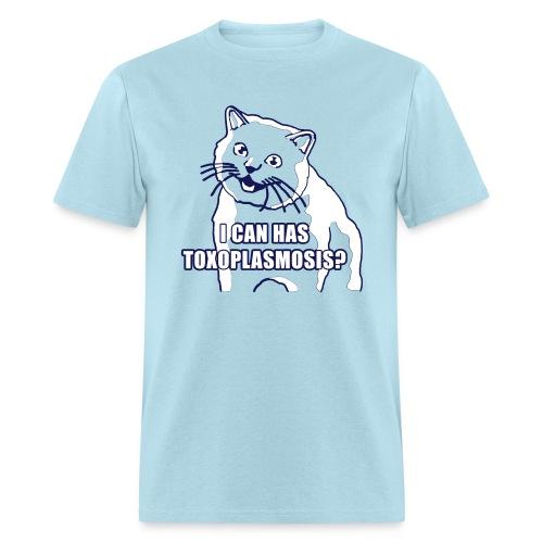 I CAN HAS TOXOPLASMOSIS? - Men's T-Shirt