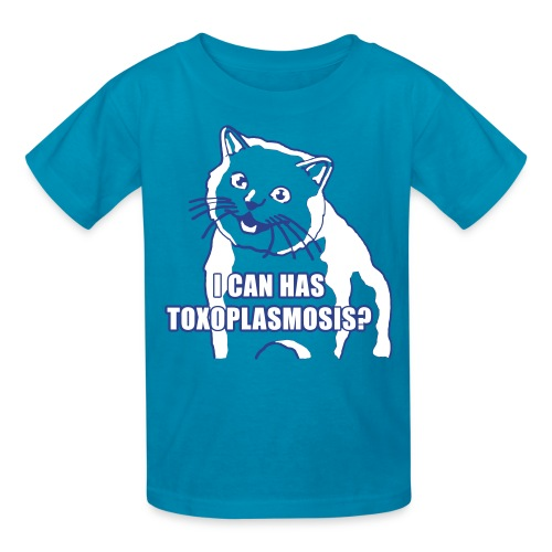 I CAN HAS TOXOPLASMOSIS? - Kids' T-Shirt