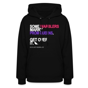 Some Warblers Marry Prom Queens Sweatshirt - Women's Hoodie