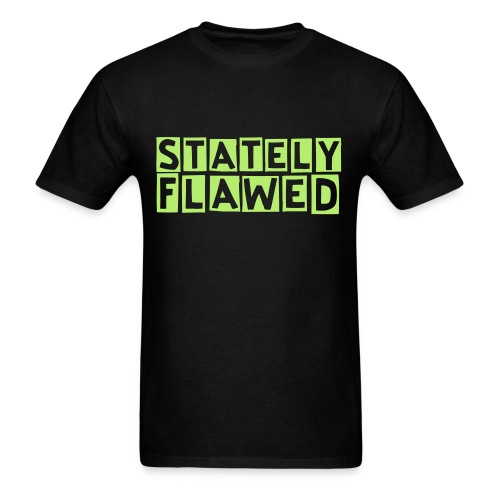 Guy's Stately Flawed - Men's T-Shirt