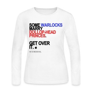Some Warlocks Marry Princes Long Sleeve White - Women's Long Sleeve Jersey T-Shirt