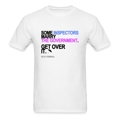 Some Inspectors Marry The Government Men's White - Men's T-Shirt