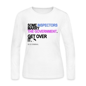 Some Inspectors Marry The Government Long Sleeve White - Women's Long Sleeve Jersey T-Shirt