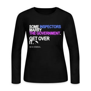 Some Inspectors Marry The Government Sweatshirt - Women's Long Sleeve Jersey T-Shirt