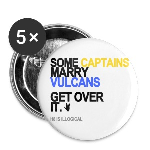 Some Captains Marry Vulcans Button - Small Buttons