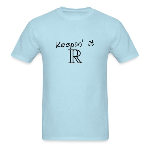 Keepin' it Real - Men's T-Shirt