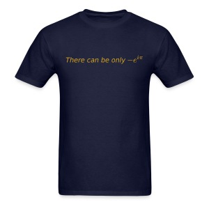 There can be only 1 - Men's T-Shirt