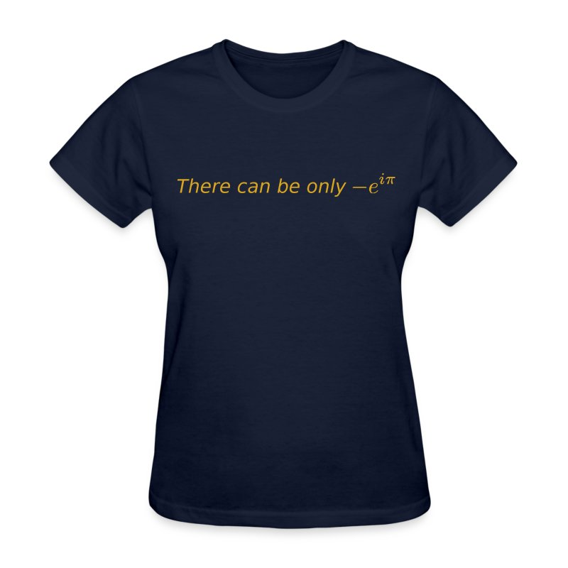 There can be only 1 - Women's T-Shirt
