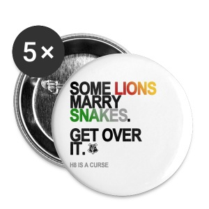 Some Lions Marry Snakes Button - Small Buttons