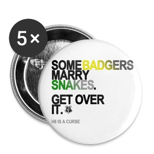 Some Badgers Marry Snakes Button - Small Buttons