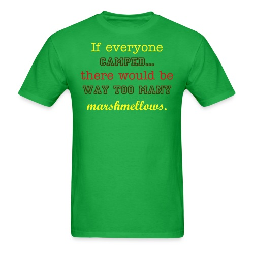 Too Many Marshmellows - Men's T-Shirt