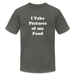 I Take Pictures of my Food  - Men's T-Shirt by American Apparel