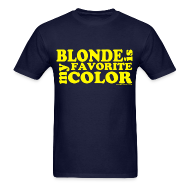 T-Shirts ~ Men's T-Shirt ~ Blonde is my favorite color