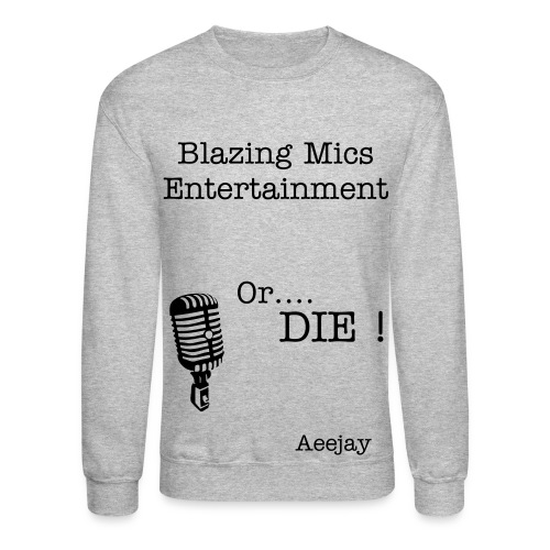Blazing Mics Entertainment - AeeJay - Crewneck Sweatshirt