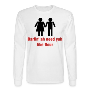 DARLIN' AH NEED YUH LIKE FLOUR - IZATRINI.com - Men's Long Sleeve T-Shirt