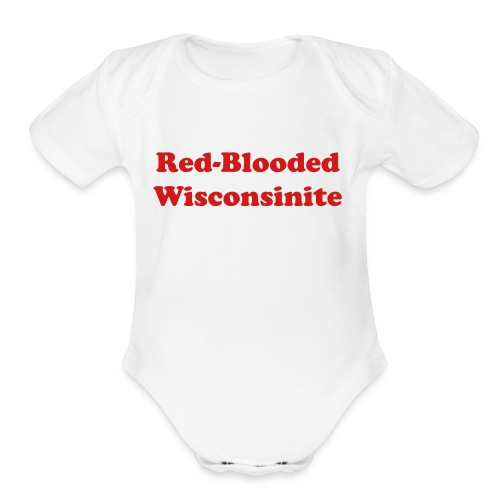 Red-Blooded Baby! - Organic Short Sleeve Baby Bodysuit