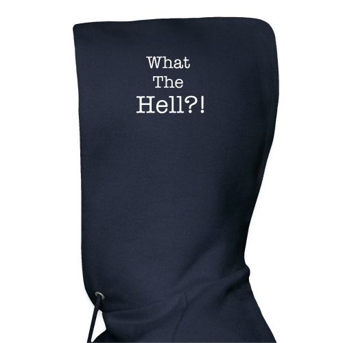 What the Hell?! - Men's Hoodie