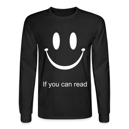 Smile if you can read. - Men's Long Sleeve T-Shirt