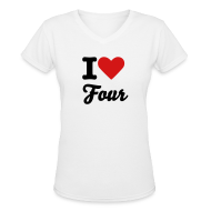 T-Shirts ~ Women's V-Neck T-Shirt ~ I Love Four Shirt