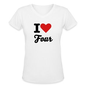 I Love Four Shirt - Women's V-Neck T-Shirt