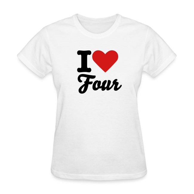 I Love Four Shirt