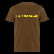 T-Shirts ~ Men's T-Shirt ~ I LIKE CHOCOLATE