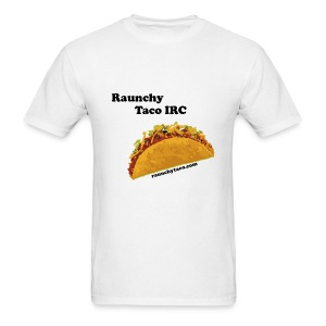 Raunchy Taco IRC (White) - Men's T-Shirt