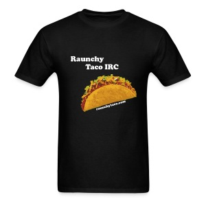 Raunchy Taco IRC (Black) - Men's T-Shirt