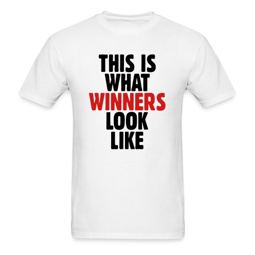 This Is What Winners Look Like - Men's T-Shirt