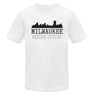 Milwaukee: Where It's At - Men's T-Shirt by American Apparel