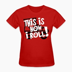 derby this is how i roll Women's T-Shirts