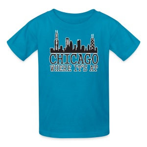 Chicago: Where It's At - Kids' T-Shirt