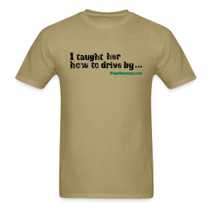 I taught her to drive - Men's T-Shirt