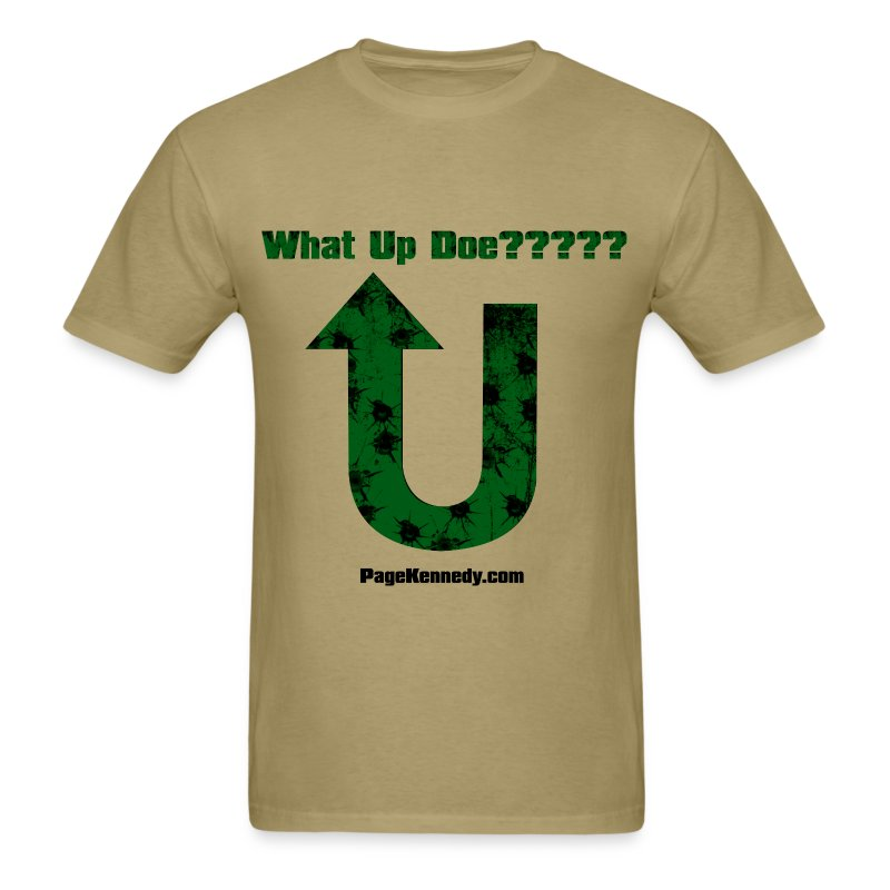 What Up Doe??? - Men's T-Shirt