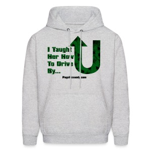 Hoodie I taught her how to drive by - Men's Hoodie
