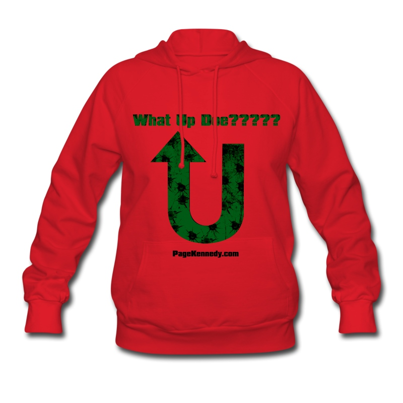 Ladies Hoodie What Up Doe??? - Women's Hoodie