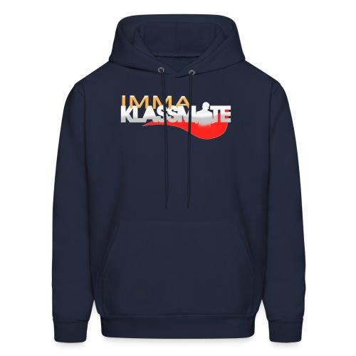 IMMA KLASSMATE (Men's Version Hoodie) - Men's Hoodie