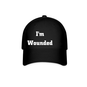 I'm Wounded Cap - Baseball Cap
