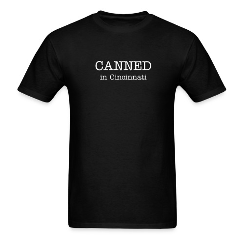 CANNED in Cincinnati - Mens T - Men's T-Shirt