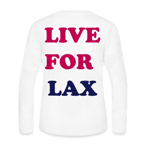 Womens Live for Lax Long Sleeve - Women's Long Sleeve Jersey T-Shirt