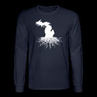 Long Sleeve Shirts ~ Men's Long Sleeve T-Shirt ~ Michigan Roots Men's Long Sleeve T-Shirt