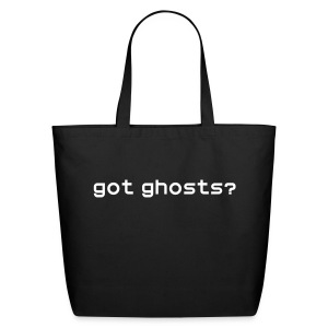 got ghosts? Totebag w/RIP on back - Eco-Friendly Cotton Tote