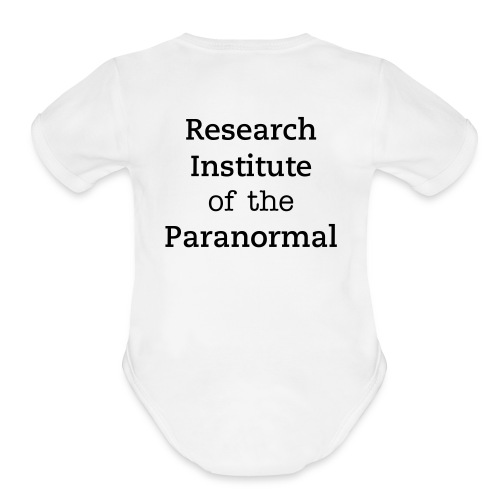 got ghosts? Baby T-Shirt w/ RIP on back - Organic Short Sleeve Baby Bodysuit