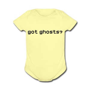 got ghosts? Baby T-Shirt - Short Sleeve Baby Bodysuit
